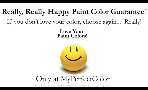 MyPerfectColor Really Really Happy Paint Color Guarantee
